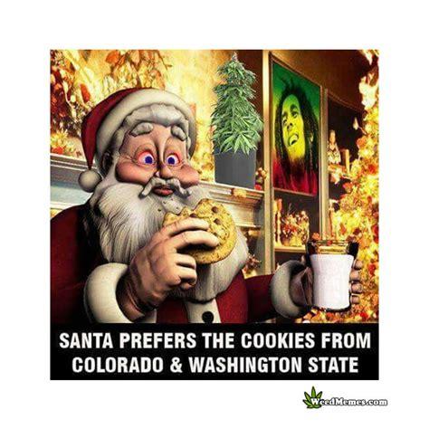 santa cookies colorado stoner washington state memes marijuana edibles prefers pic weed enjoying