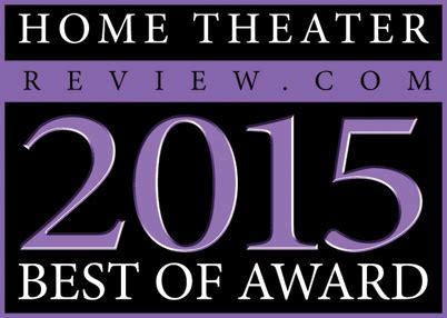 Home Theater Review's Best Of 2015 Awards