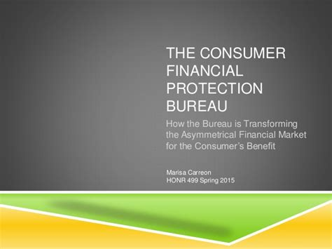 prot e bureau the consumer financial protection bureau