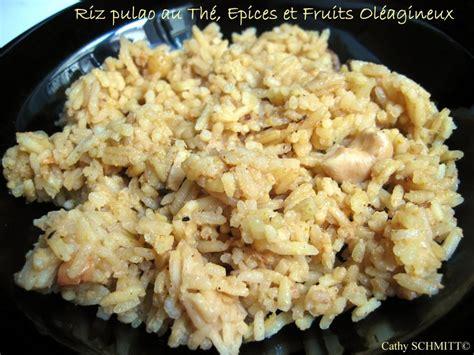cuisine indienne riz cuisine indienne recette du riz pulao au thé épices et fruits oléagineux saveurs et nutrition