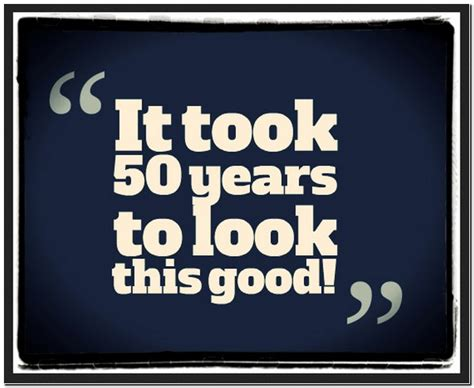 Happy 50th Birthday Quotes Funny  Pictures Reference