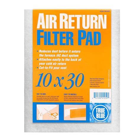 floor register filters home depot true blue 10 in x 30 in cold air return fpr 1 filter pad