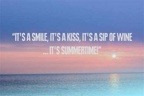 summertime quotes summer quotes for refreshment and happiness