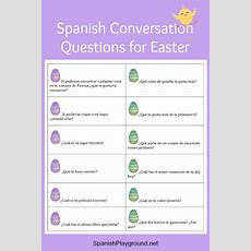 Spanish Conversation Questions For Easter  Spanish Playground