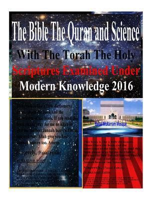 the quran and modern science by dr maurice bucaille pdf the bible the quran and science with the torah the holy scriptures examined modern