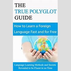 The 5 Best Polyglot Ebooks For Anyone Who Dreams Of Becoming Multilingual  Fluentu Language