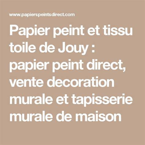 papier peint et tissu toile de jouy papier peint direct