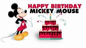 Happy Birthday Mickey Mouse : happy birthday mickey mouse facts about everyone 39 s favorite mouse ~ Buech-reservation.com Haus und Dekorationen