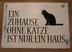 Was Ist Ein Haus : holzschild vintage ein zuhause ohne katze ist nur ein haus ~ Lizthompson.info Haus und Dekorationen
