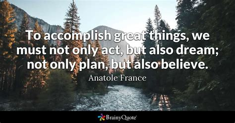 accomplish great      act