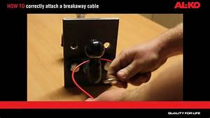 How To Correctly Attach Your Breakaway Cable
