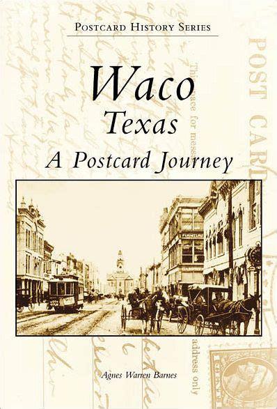 barnes and noble waco waco tx postcard history series by agnes warren barnes