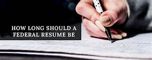 How long should a federal resume be resume ideas for How long should a federal resume be