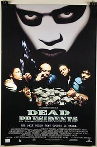 'Dead Presidents' Film Released Twenty Years Ago