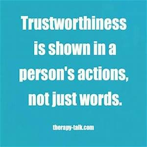 Inspirational Quotes About Trustworthiness. QuotesGram