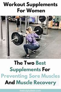 The Two Best Supplements For Preventing Sore Muscles And Muscle Recovery