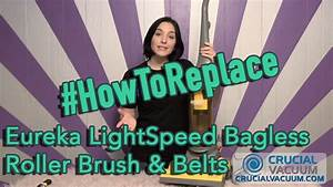 Replace Your Eureka Lightspeed Bagless Upright Roller