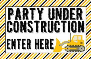 Construction party poster sign Party Under Construction