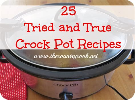 25 favorite crock pot recipes the country cook