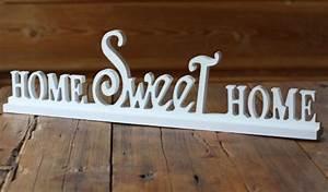 Home Sweet Home Schriftzug : aufsteller schriftzug home sweet home wei shabby landhaus ~ A.2002-acura-tl-radio.info Haus und Dekorationen