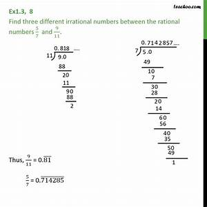 Ex 1.3, 8 - Find three different irrational numbers 5/7 ...