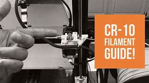 Creality Cr10  U2013 Thingiverse Filament Guide   U2013 Diy 3d Tech