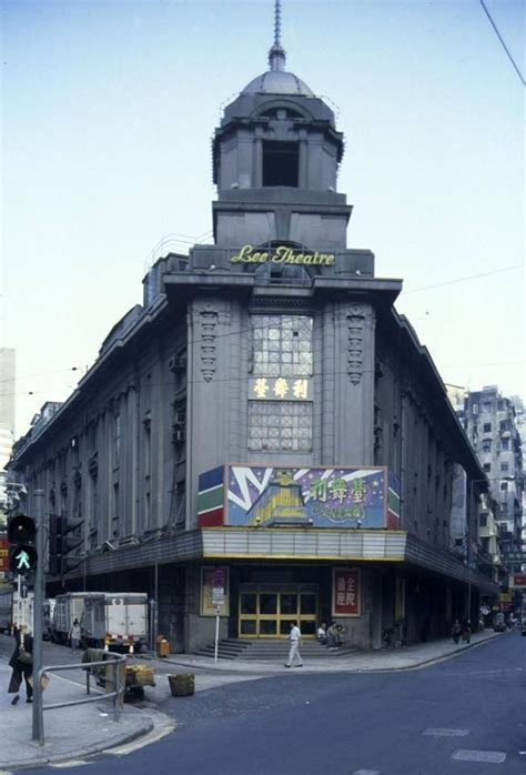 Lee Theatre Causeway Bay. The place where my husband's ...