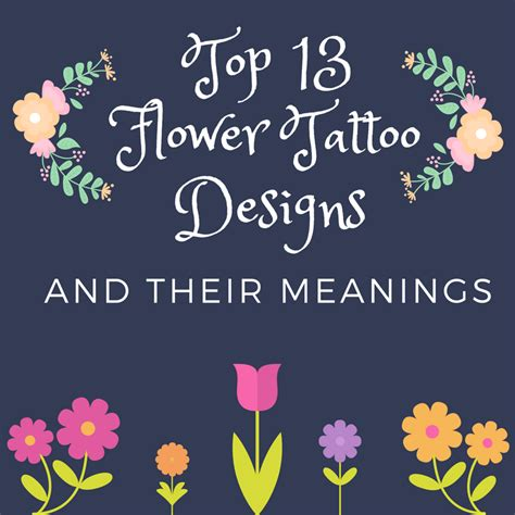 top  flower tattoo designs   meanings