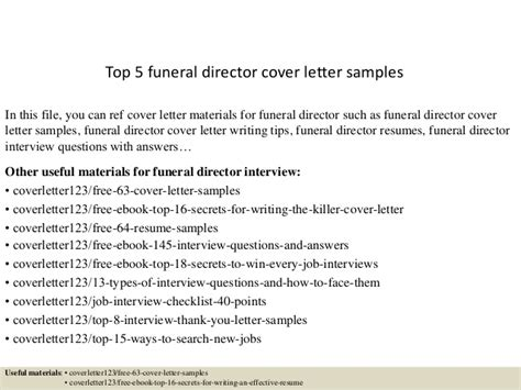 Funeral Director Resume Cover Letter by Top 5 Funeral Director Cover Letter Sles
