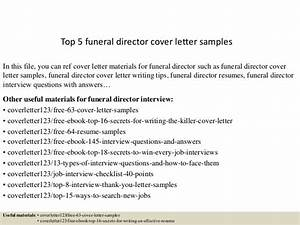 top 5 funeral director cover letter samples With cover letter for funeral assistant