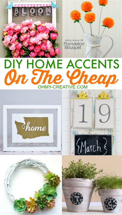 diy home decor projects cheap diy home accents on the cheap oh my creative