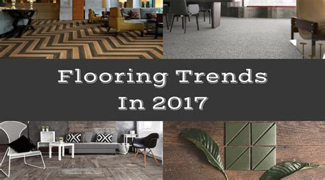 flooring trends 2017 house for my chaos