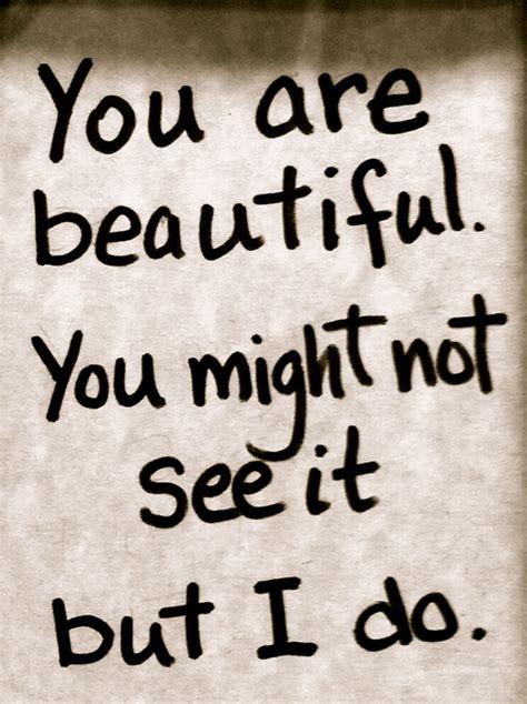 beautiful sayings quotes your so beautiful quotesgram