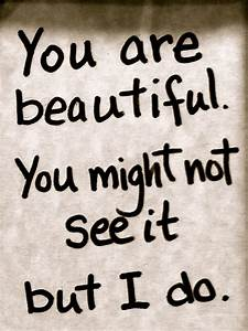 Quotes Your So Beautiful. QuotesGram