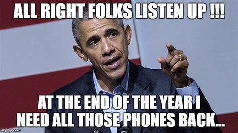 Obama Phone Meme - image tagged in obama phone imgflip