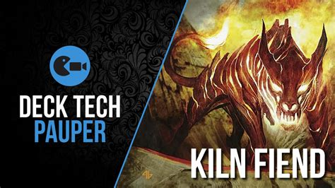 deck tech ur kiln fiend pauper youtube