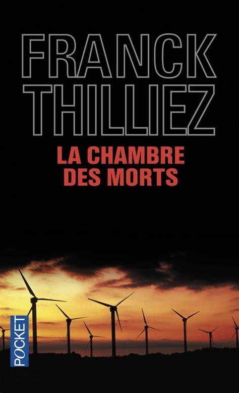 Franck Thilliez La Chambre Des Morts Franck Thilliez Quot La Chambre Des Morts Quot Thriller Made In