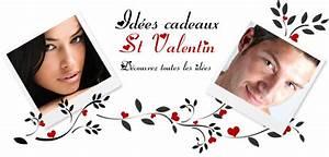 Idee Cadeau Pour Lui : st valentin id es cadeaux ~ Teatrodelosmanantiales.com Idées de Décoration