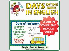 Days of the Week Chart – I go to school Woodward English