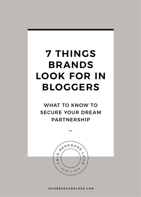 7 Things Brands Look For In Bloggers  This Renegade Love