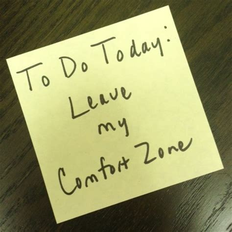 your comfort zone quotes about leaving your comfort zone quotesgram