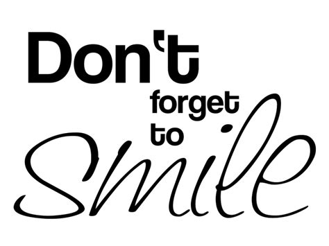 wandtattoo don t forget to smile bei homesticker de