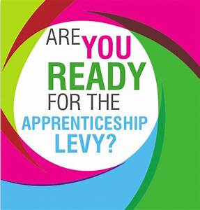 Are you ready for the Apprenticeship Levy ...