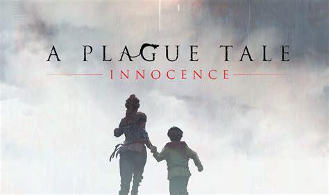 le preview ultime de la licence  plague tale innocence