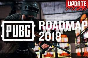 PUBG UPDATE New Roadmap 2018 Release News From