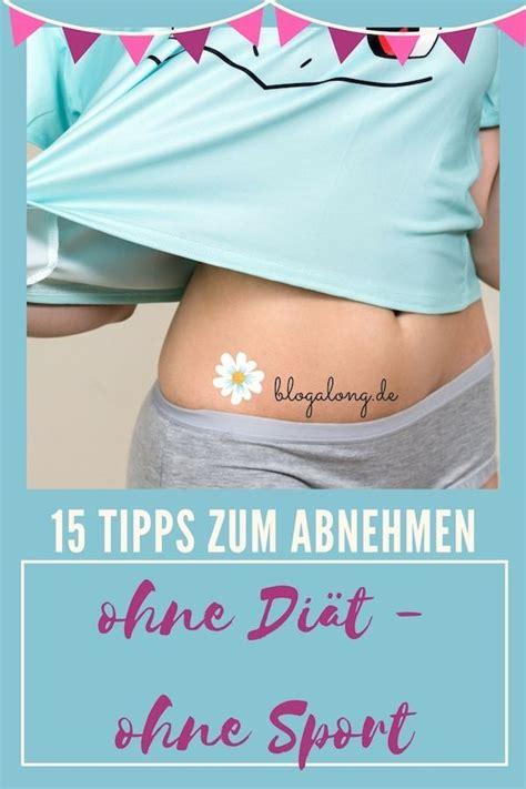 gesund abnehmen ohne diät 15 tipps zum abnehmen ohne di 195 164 t ohne sport die besten fitness und trainingsblogs