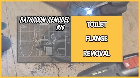 bathroom remodel  toilet flange removal youtube