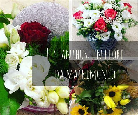 significato fiori matrimonio il lisianthus un fiore per matrimonio