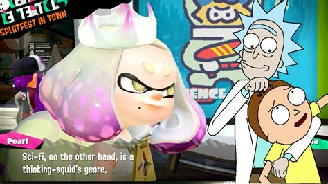 Splatoon 2 Pearl Watches Rick And Morty Youtube