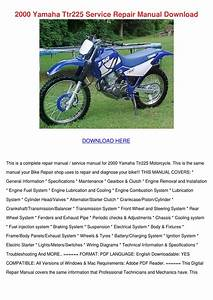 2000 Yamaha Ttr225 Service Repair Manual Down By Elinore